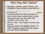 who may not strike