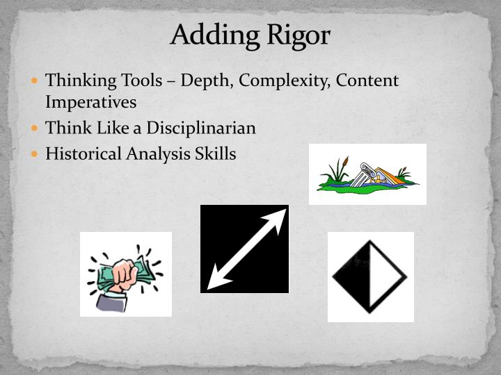 Adding Rigor