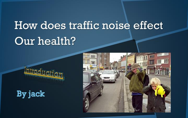 How does traffic noise effect our health