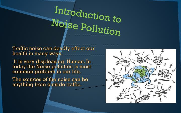 Introduction to no is e pollution