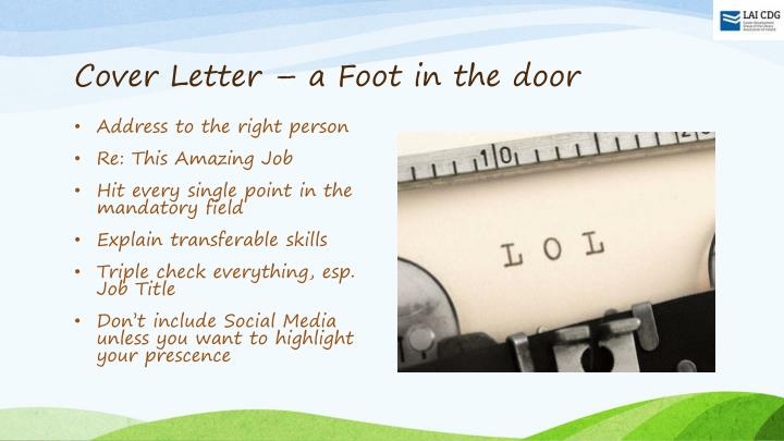 Cover Letter – a Foot in the door