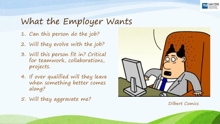 What the Employer Wants