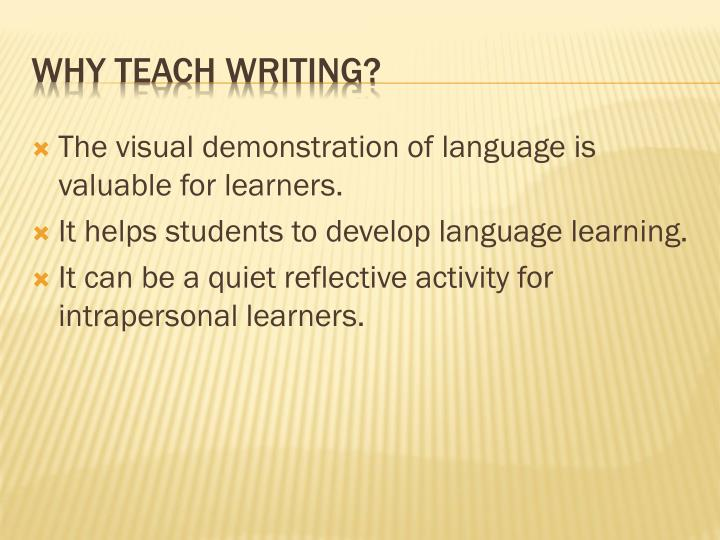 The visual demonstration of language is valuable for learners.