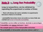 note 3 long run probability