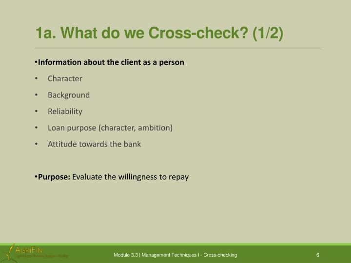 1a. What do we Cross-check? (1/2)