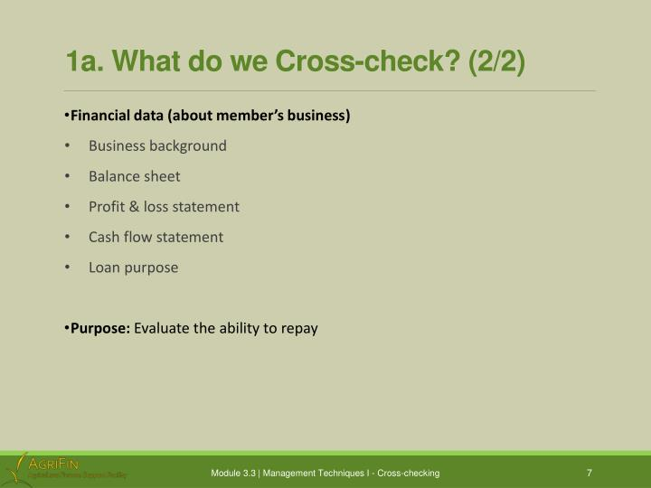 1a. What do we Cross-check? (2/2)