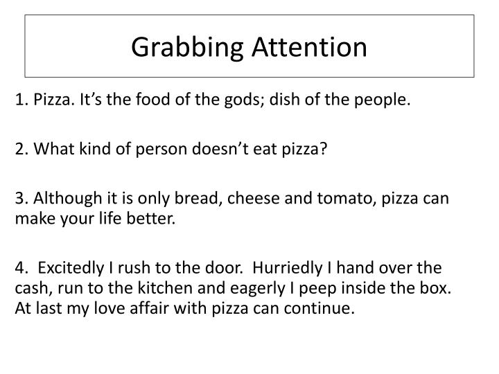 Grabbing Attention