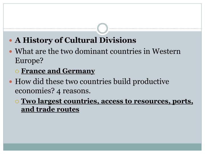 A History of Cultural Divisions