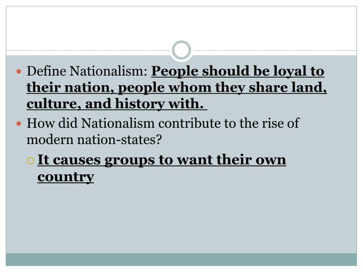 Define Nationalism: