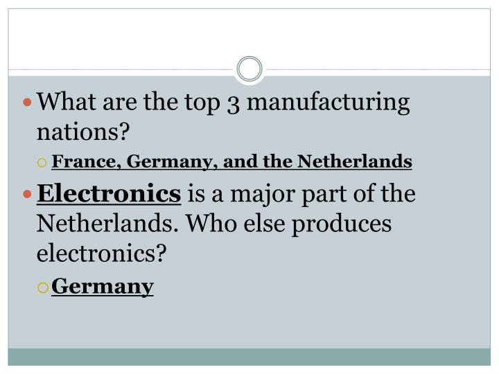 What are the top 3 manufacturing nations?