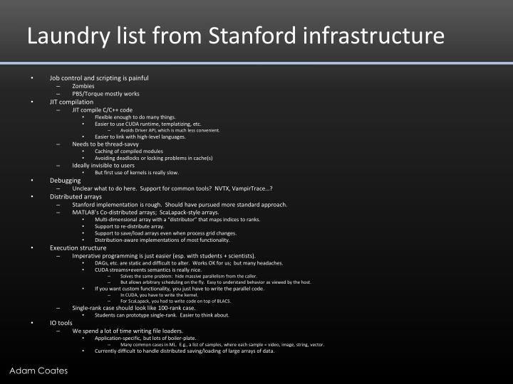 Laundry list from Stanford infrastructure