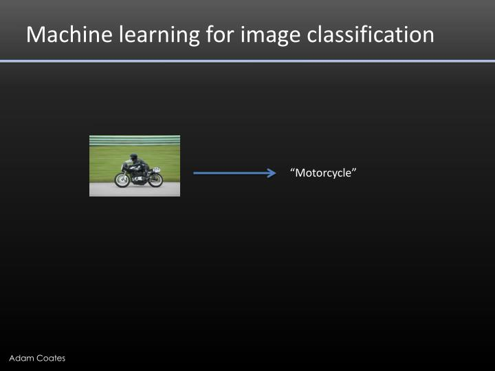 Machine learning for image classification