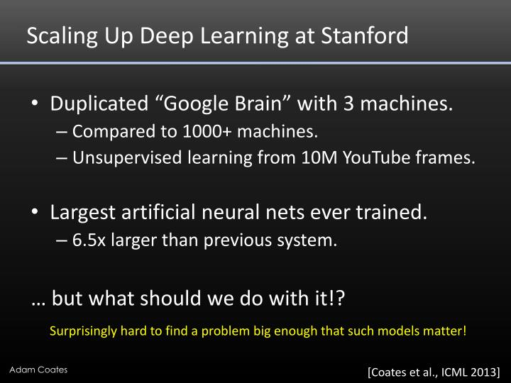 Scaling Up Deep Learning at Stanford