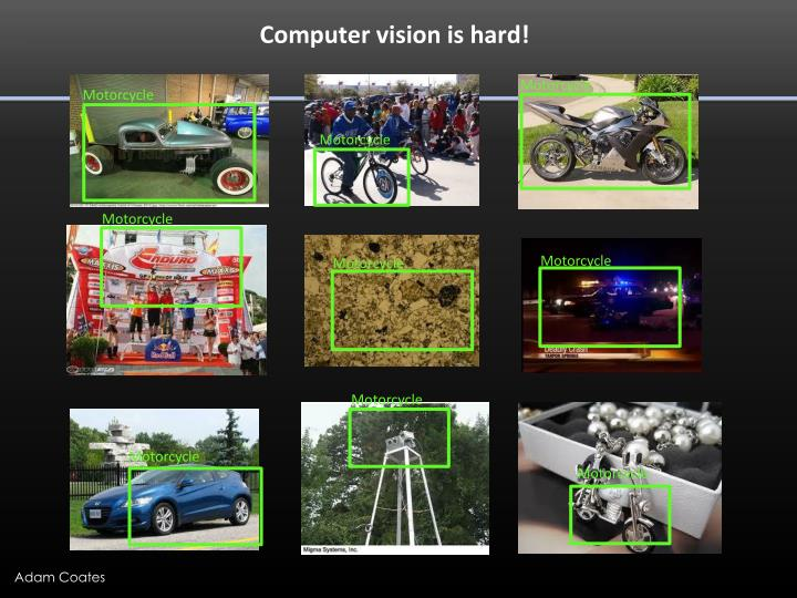 Computer vision is hard!