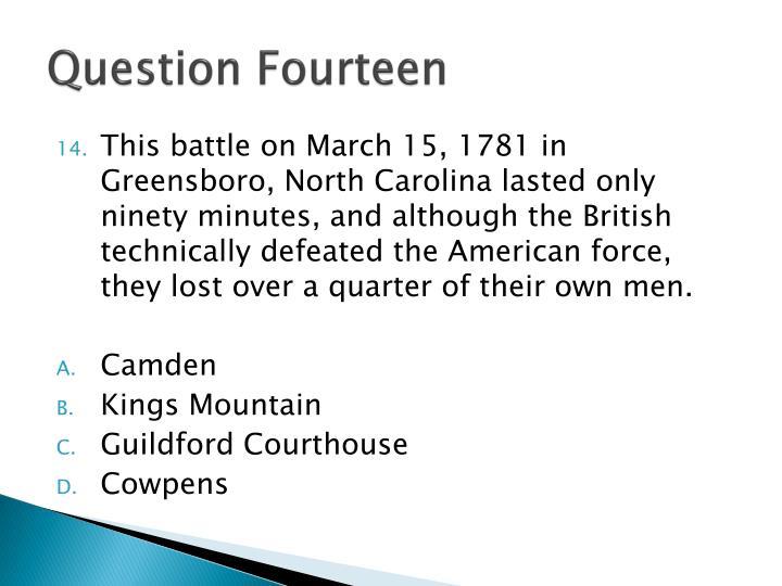 Question Fourteen