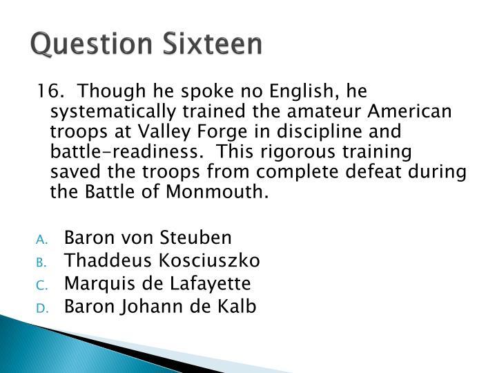 Question Sixteen