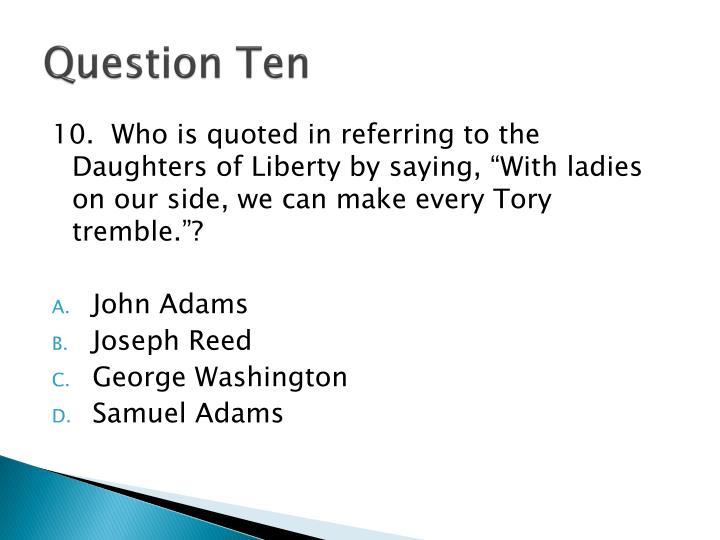 Question Ten