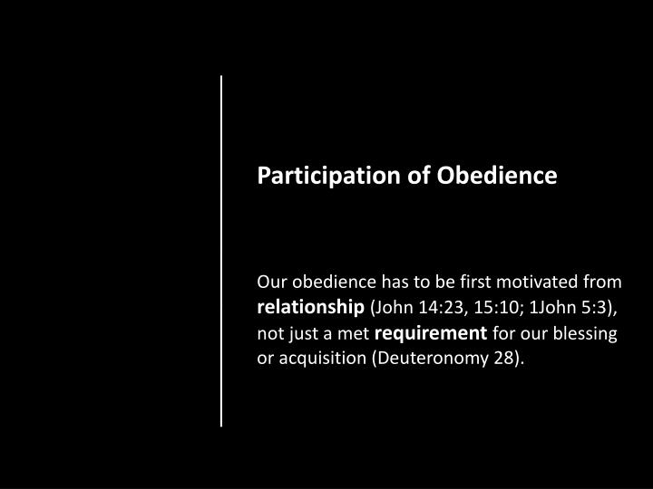 Participation of Obedience