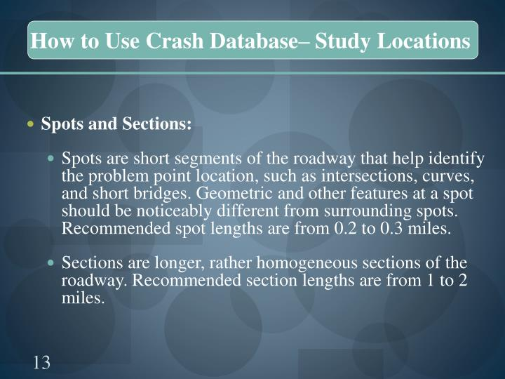 How to Use Crash Database– Study Locations