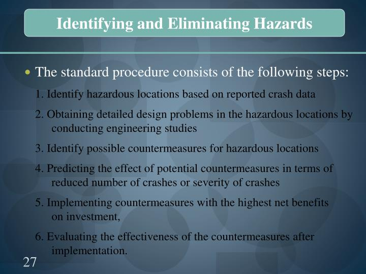 Identifying and Eliminating Hazards