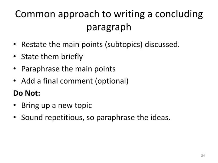 Common approach to writing a concluding paragraph