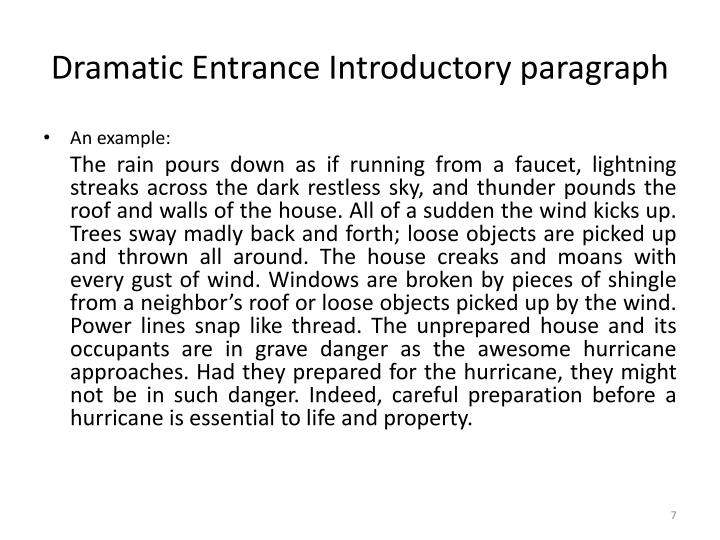 Dramatic Entrance Introductory paragraph