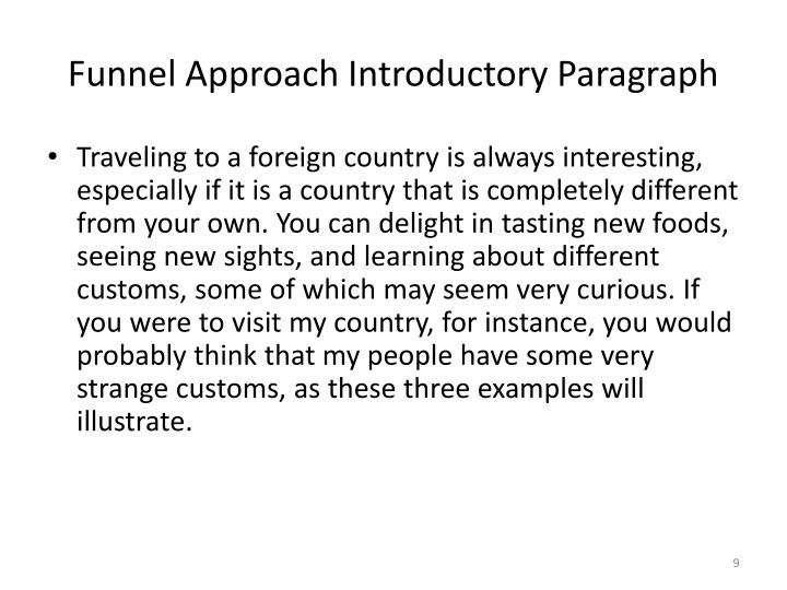 Funnel Approach Introductory Paragraph