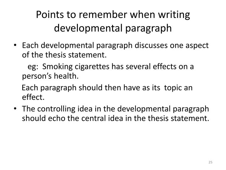 Points to remember when writing developmental paragraph