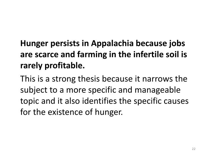 Hunger persists in Appalachia because jobs are scarce and farming in the infertile soil is rarely profitable.