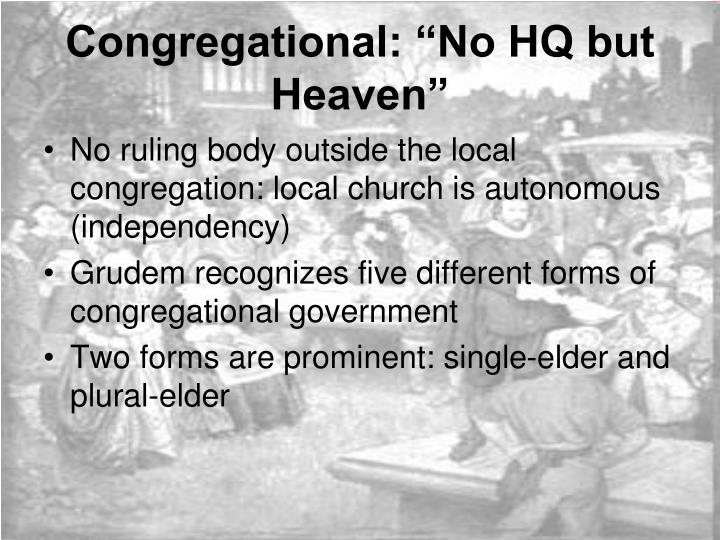 "Congregational: ""No HQ but Heaven"""