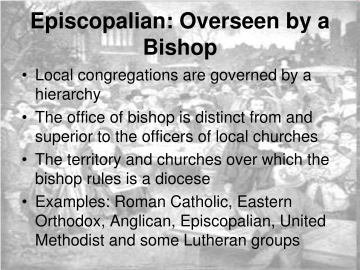 Episcopalian overseen by a bishop