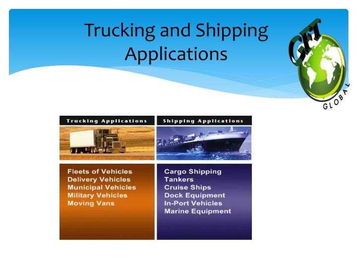 Trucking and Shipping Applications