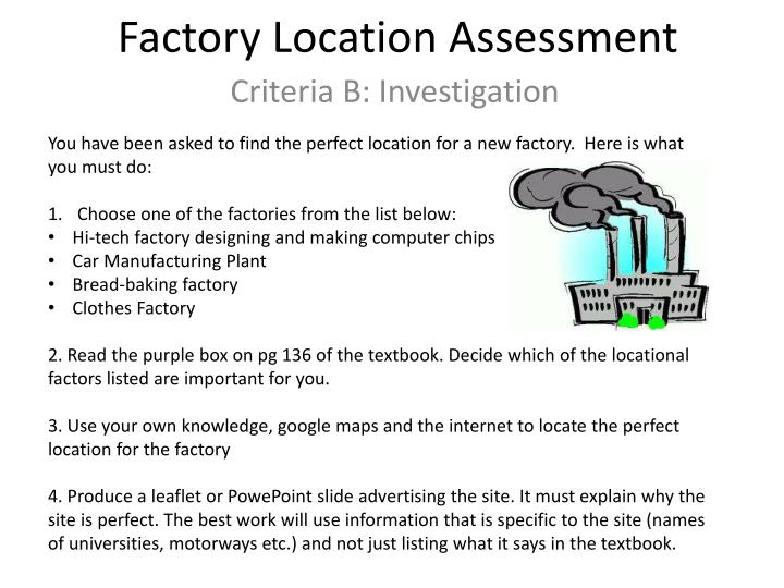Factory location assessment