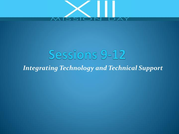 Sessions 9-12