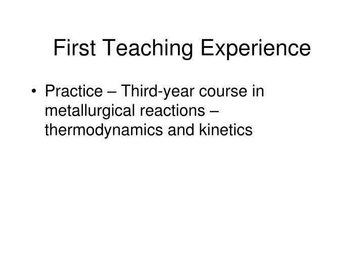 First Teaching Experience