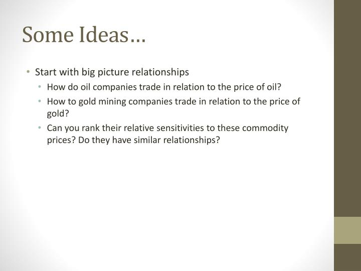 Some Ideas…