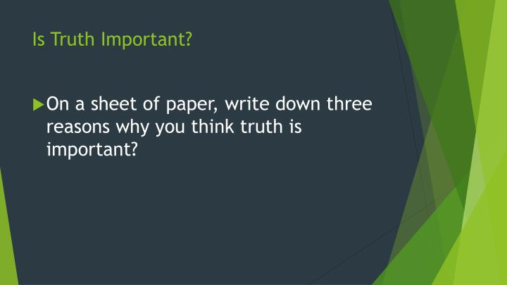 Is Truth Important?
