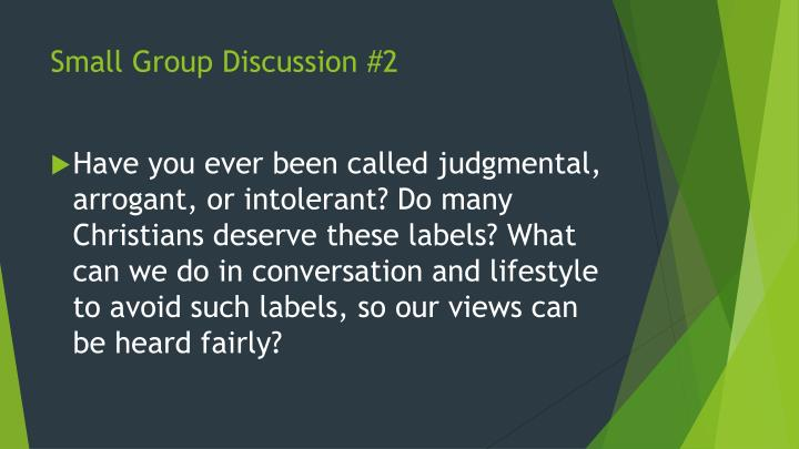 Small Group Discussion #2