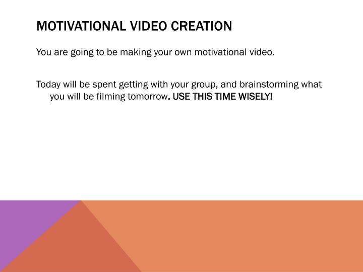 Motivational VIDEO creation