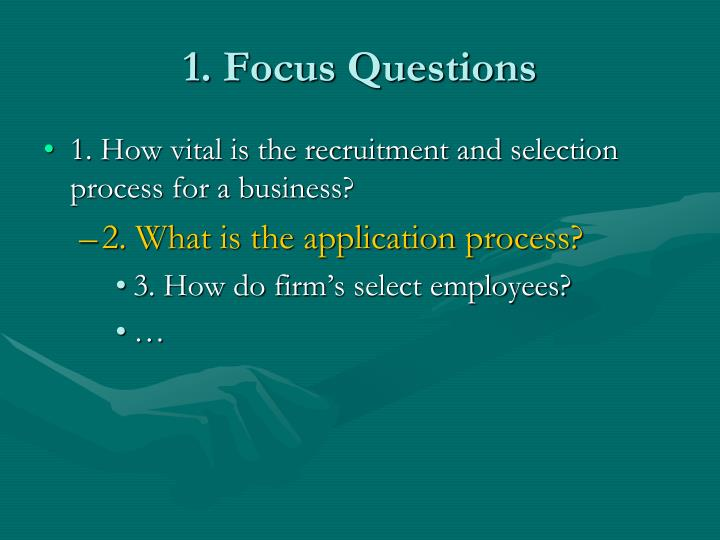 1. Focus Questions