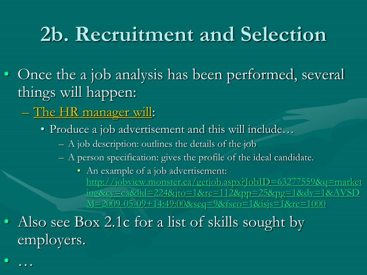 2b. Recruitment and Selection