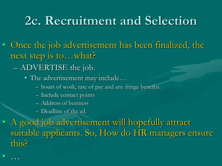 2c. Recruitment and Selection