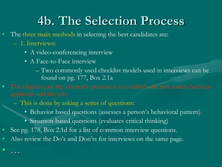 4b. The Selection Process