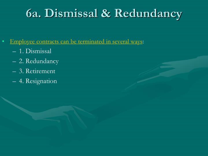 6a. Dismissal & Redundancy