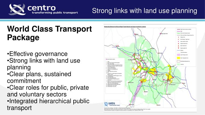 Strong links with land use planning