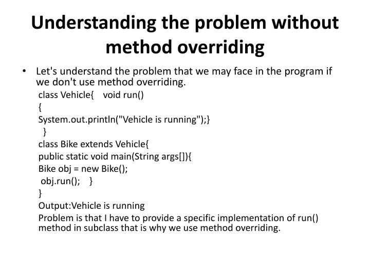 Understanding the problem without method overriding