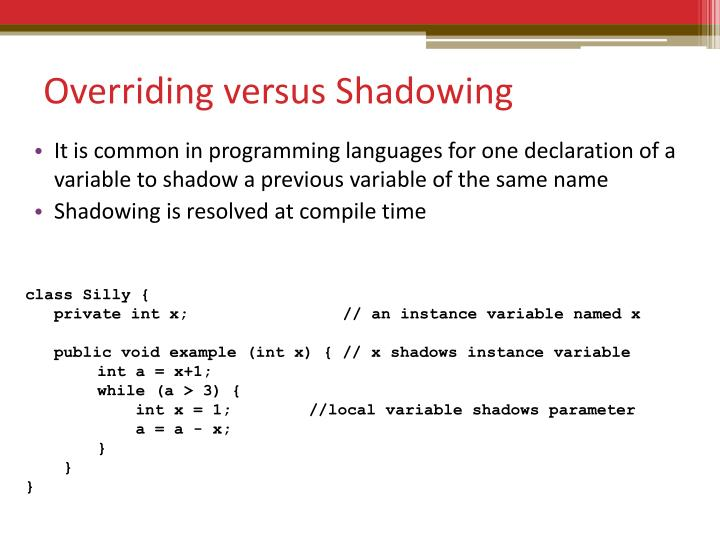 Overriding versus Shadowing