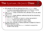 the system object class