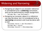 widening and narrowing