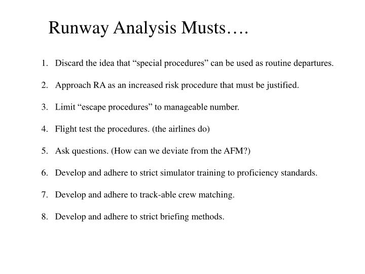 Runway Analysis Musts….